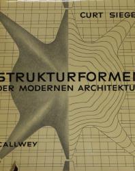 Curt Siegel, Strukturformen Der Modernen Architektur