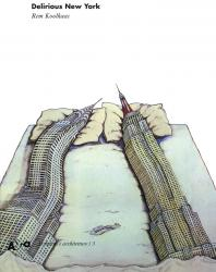 Delirious New York. Rem Koolhaas. 2000 (Italian)