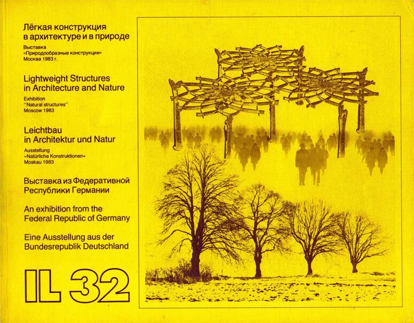 Лёгкая конструкция в архитектуре и природе. Выставка «Природообразные конструкции». Москва. 1983